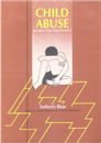 Child Abuse: An Annotated Bibliography (Vol. I & II)