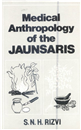 Medical Anthropology of the Jaunsaris