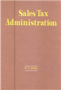 Sales Tax Administration : A Study of Bihar