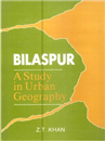 Bilaspur : A Study in Urban Geography