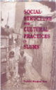 Social Structure and cultural practices in slums
