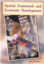Spatial Framework and Economic Development