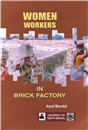 Women Workers in Brick Factory