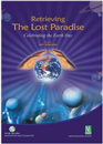 Retrieving the Lost Paradise : Celebrating the Earth Day