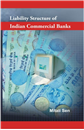 Liability Structure of Indian Commercial Banks