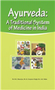 Ayurveda: A Traditional System of Medicine in India