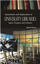 Automation and Digitization of University Libraries