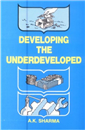 Developing the Underdeveloped (A Socio-Psychological Study)