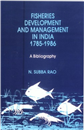 Fisheries Development and Management in India (1785-86)