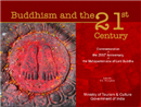 Buddhism and the 21 st Century